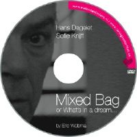 Mixed Bag or What's in a Dream... Featuring Hans Dagelet