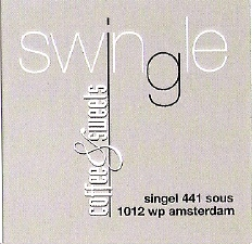 SWINGLES, at the Singel 441 Sous; 1012 WP Amsterdam